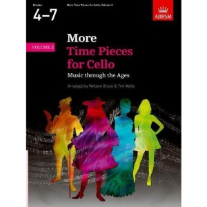 More Time Pieces for Cello, Volume 2: Music through the Ages (Time Pieces (ABRSM))