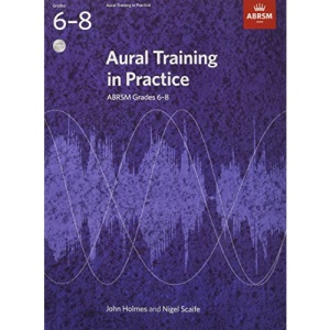 Aural Training in Practice, ABRSM Grades 6-8