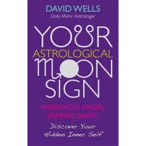 Your Astrological Moon Sign: Werewolf, Angel, Vampire, Saint? - Discover Your Hidden Inner Self