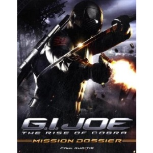 G.I. Joe: The Rise of Cobra: Mission Dossier (G.I. Joe)