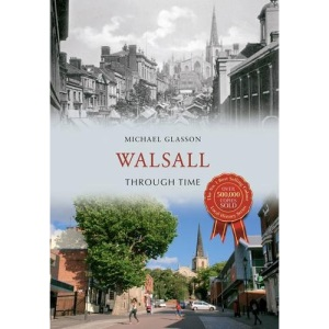 Walsall Through Time