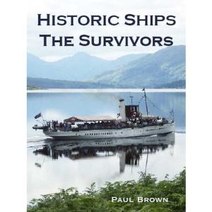 Historic Ships: The Survivors