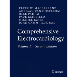 Comprehensive Electrocardiology: Theory and Practice in Health and Disease: 1-4