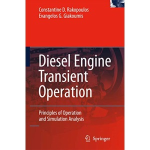 Diesel Engine Transient Operation: Principles of Operation and Simulation Analysis