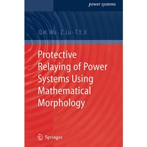 Protective Relaying of Power Systems Using Mathematical Morphology