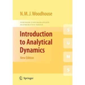 Introduction to Analytical Dynamics: New Edition (Springer Undergraduate Mathematics Series)