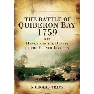The Battle of Quiberon Bay 1759: Britain's Other Trafalgar