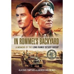 In Rommels Backyard: A Memoir of the Long Range Desert Group