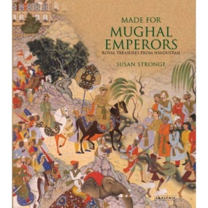 Made for Mughal Emperors: Royal Treasures from Hindustan