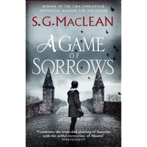 A Game of Sorrows: Alexander Seaton 2: Alexander Seaton 2, from the author of the prizewinning Seeker historical thrillers