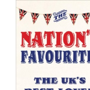The Nation's Favourite: A Book of the UK's Best-loved Things