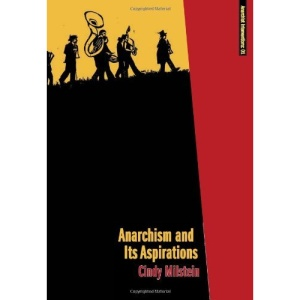 Anarchism and Its Aspirations (Anarchist Interventions)