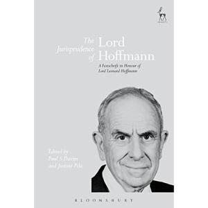 The Jurisprudence of Lord Hoffmann: A Festschrift in Honour of Lord Leonard Hoffmann
