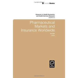 Pharmaceutical Markets and Insurance Worldwide (Advances in Health Economics & Health Services Research): 22