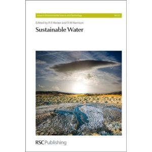 Sustainable Water (Issues in Environmental Science and Technology)