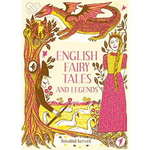 English Fairy Tales and Legends: 1