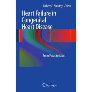 Heart Failure in Congenital Heart Disease:: From Fetus to Adult
