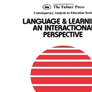 Language and Learning: An International Perspective (Contemporary analysis in education series. Open University set text)