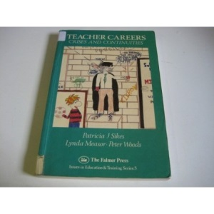 Teacher Careers (Issues in Education and Training Series 5)