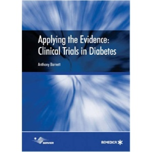 Applying the Evidence: Clinical Trials in Diabetes
