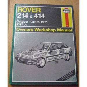 Rover 214 and 414 Owners Workshop Manual (Service & repair manuals)