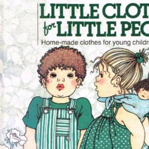 Little Clothes For Little People :