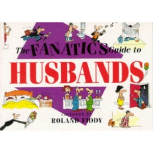 Fanatic's Guide to Husbands (Mini Cartoon Books)
