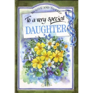 To a Very Special Daughter (To-Give-And-To-Keep)