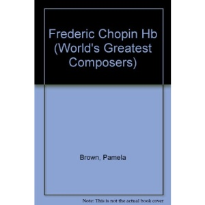 Frederic Chopin (World's Greatest Composers)