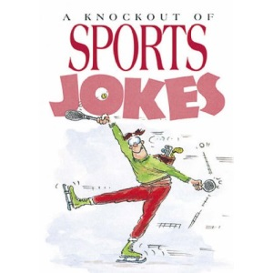 A Knockout of Sports Jokes (Joke Book)
