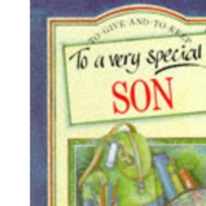To a Very Special Son (To-Give-and-to-Keep)