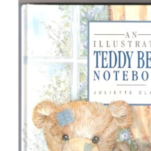 An Illustrated Teddy Bear Notebook (Illustrated Notebooks)