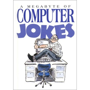 A Megabyte of Computer Jokes (Joke Books)