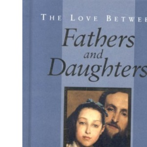 The Love Between Fathers and Daughters