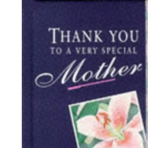Thank You to a Very Special Mother