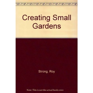 Creating Small Gardens