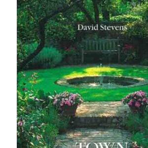Town Gardens: Successful Gardening in One Hour Per Week
