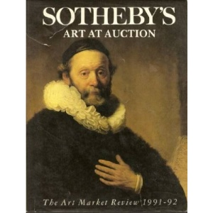 Sotheby's Art at Auction 1991-92: 1991-92: The Art Market Review