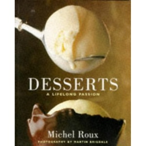 Desserts: A Lifelong Passion