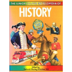 The Junior Colour Encyclopedia Of ,  History  :