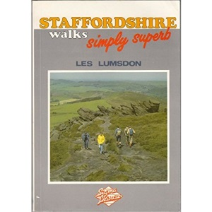 Staffordshire Walks: Simply Superb!