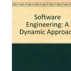 Software Engineering: A Dynamic Approach