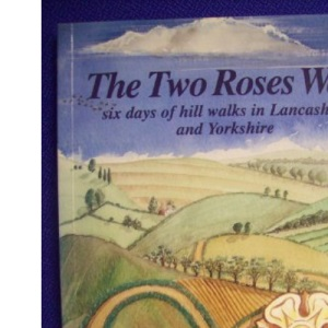 The Two Roses Way