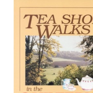 Tea Shop Walks in the Chilterns