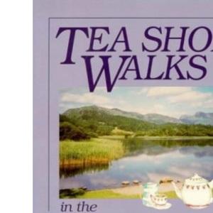 Tea Shop Walks in the Lake District