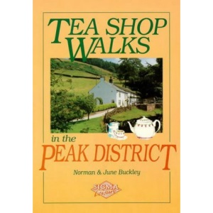 Tea Shop Walks in the Peak District