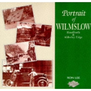 Portrait of Wilmslow, Handforth and Alderley Edge