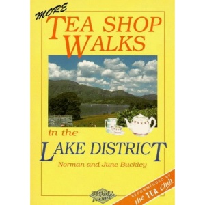 More Teashop Walks in the Lake District and Cumbria