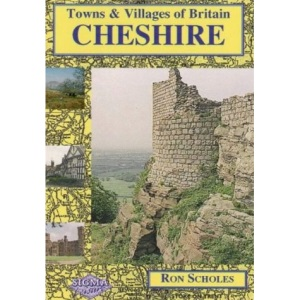 Cheshire (Towns & Villages of Britain)