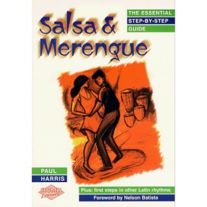 Salsa and Merengue: The Essential Step-by-Step Guide